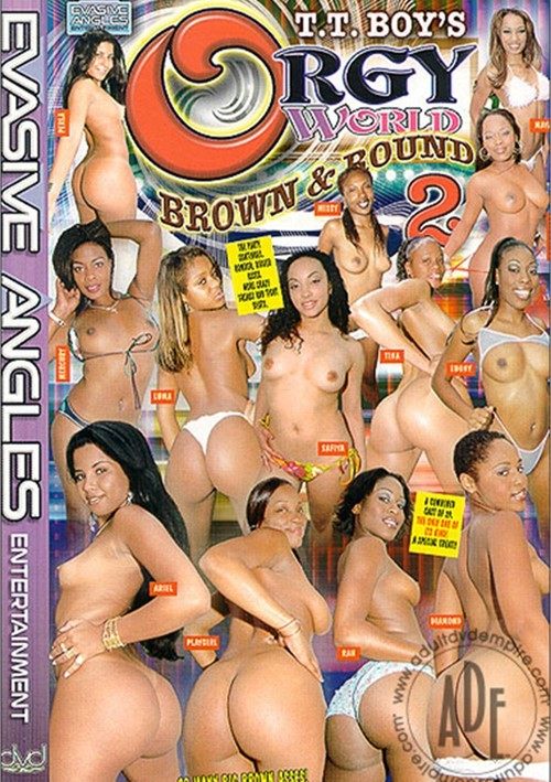 orgy world brown and round 12